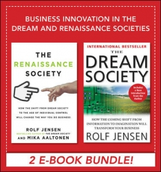 Business Innovation in the Dream and Renaissance Societies